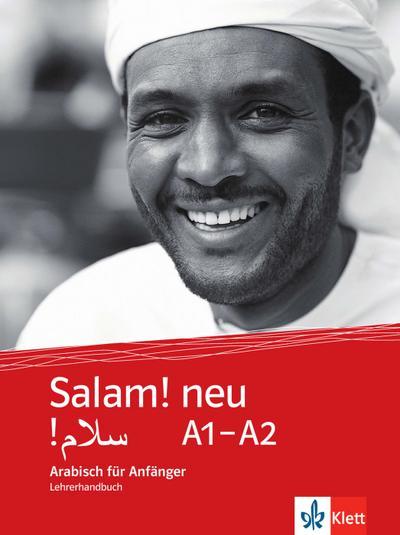 Salam! neu A1-A2. Arabisch für Anfänger. Lehrerhandbuch