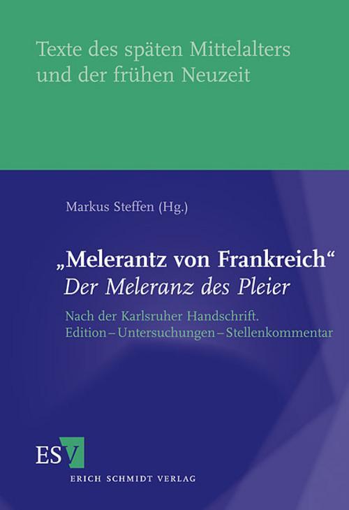 'Melerantz von Frankreich' - Der Meleranz des Pleier | Marku ... 9783503122813