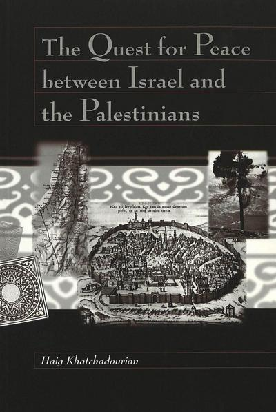 The Quest for Peace between Israel and the Palestinians