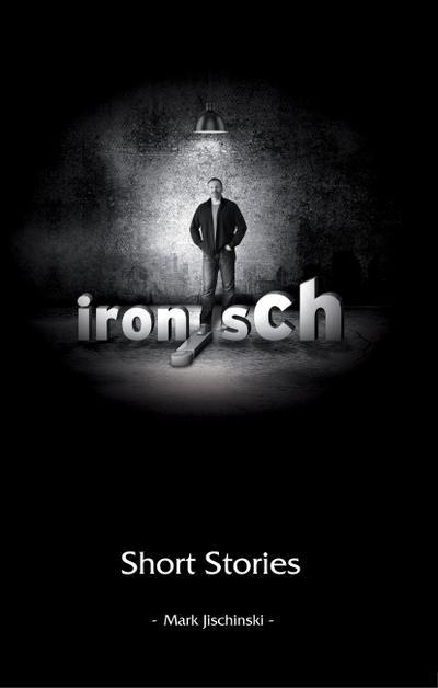ironisch Short Stories