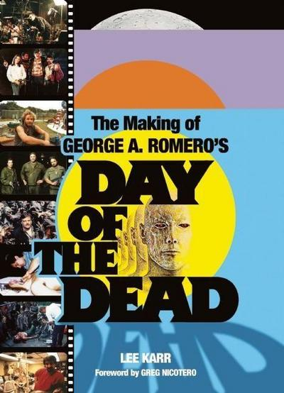 The Making Of George A Romero's Day Of The Dead