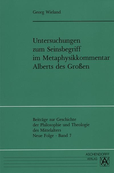 Untersuchungen zum Seinsbegriff im Metaphysikkommentar Alberts des Grossen
