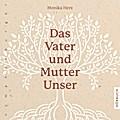 Das Vater und Mutter Unser, 1 Audio-CD
