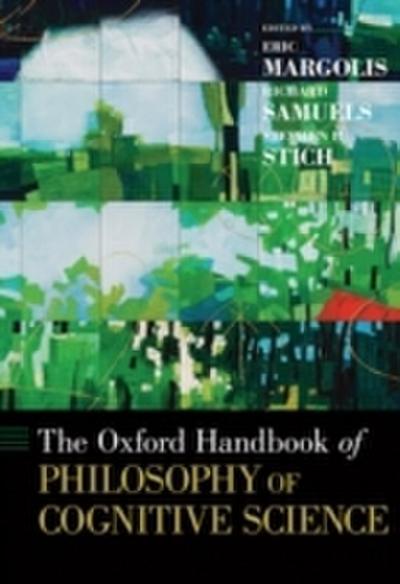 Oxford Handbook of Philosophy of Cognitive Science