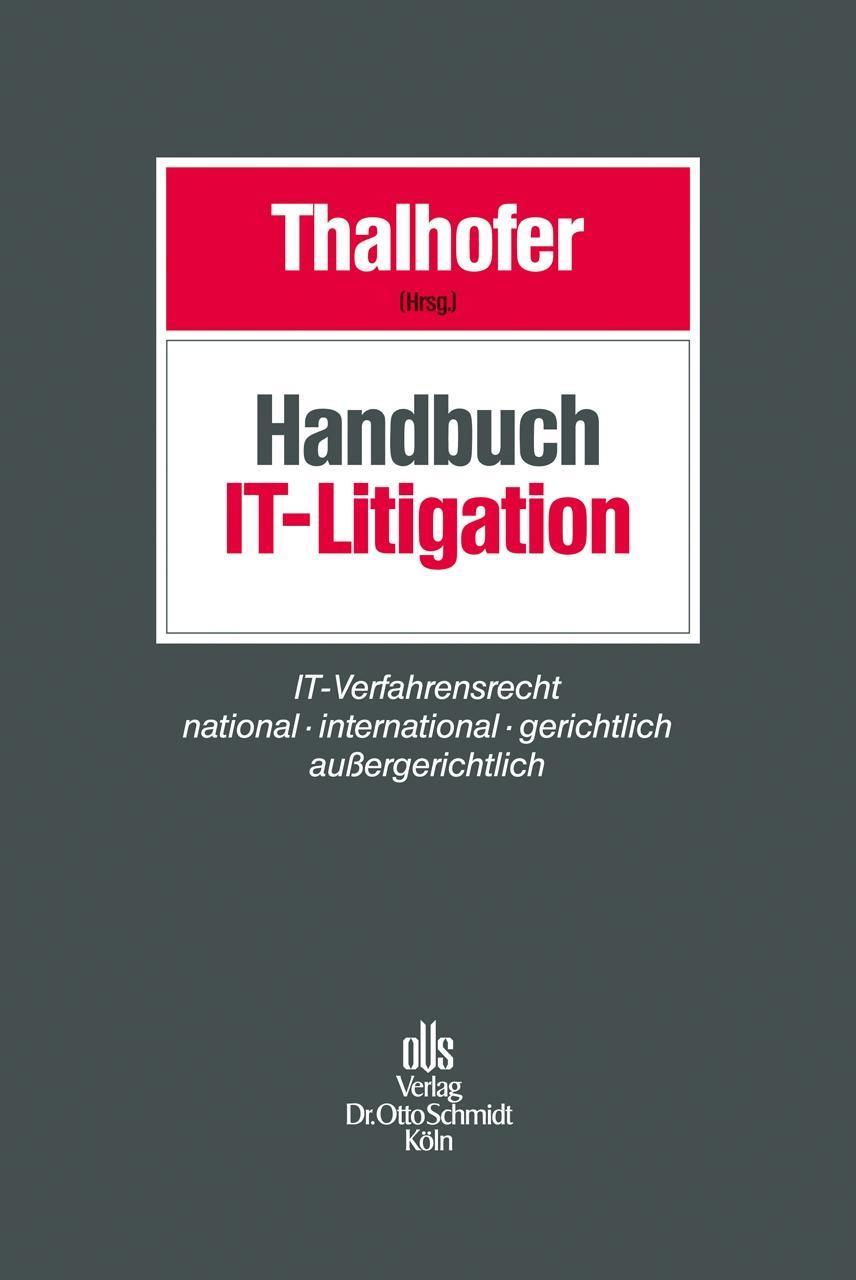 Handbuch IT-Litigation, Thomas Thalhofer