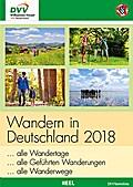 Wandern in Deutschland 2018; Hrsg. v. Deutsch ...