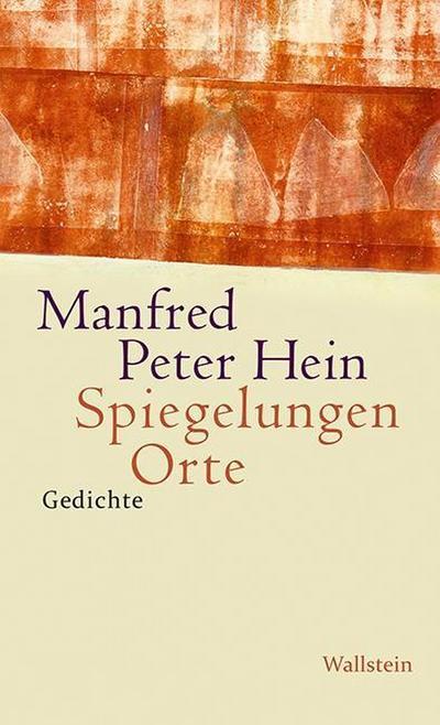 Spiegelungen Orte: Gedichte 2010 - 2014