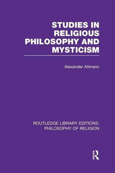 Studies in Religious Philosophy and Mysticism