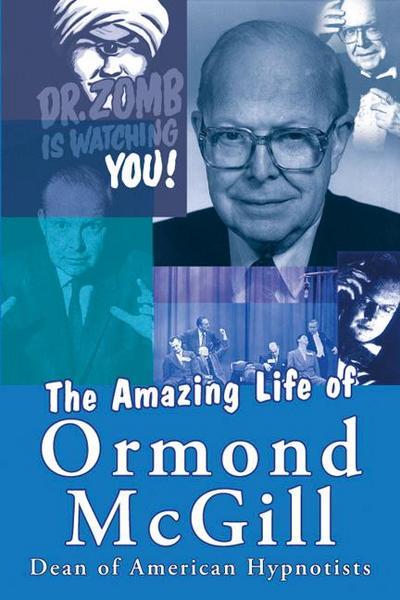 The Amazing Life of Ormond McGill