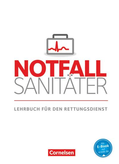 Notfallsanitäter: Lehrbuch für den Rettungsdienst