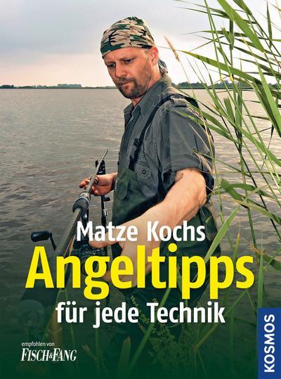 Die besten Angeltipps für jede Technik; Deutsch; 102 farb. Fotos