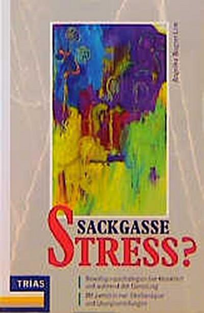 Sackgasse Streß?