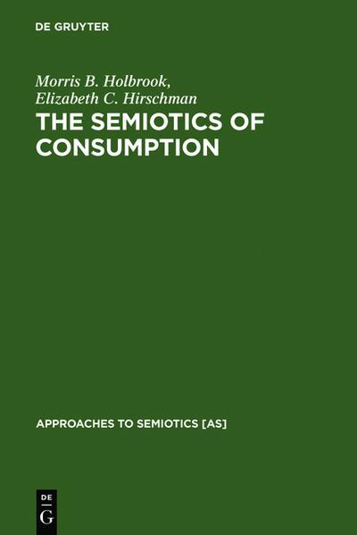 The Semiotics of Consumption