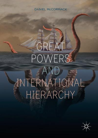 Great Powers and International Hierarchy