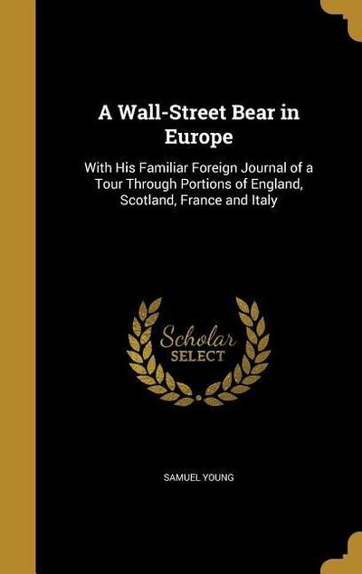 WALL-STREET BEAR IN EUROPE