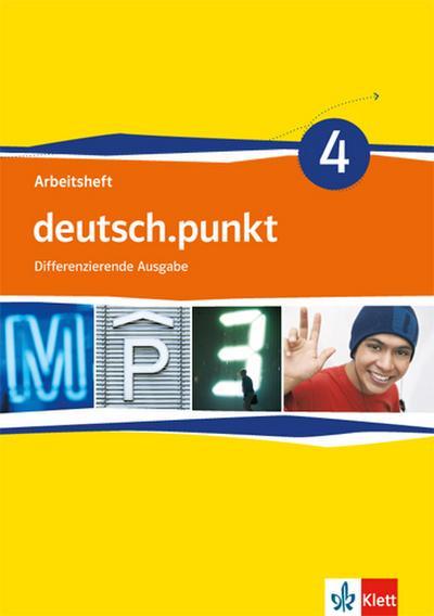 deutsch.punkt 4. Arbeitsheft 8. Schuljahr. Mittelschule. Differenzierende Ausgabe