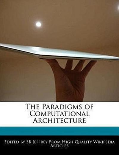 The Paradigms of Computational Architecture