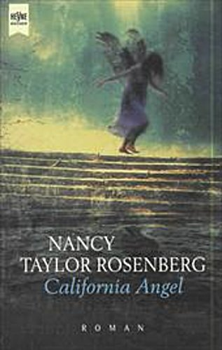 Nancy Taylor Rosenberg ~ California Angel 9783453137479