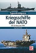 Kriegsschiffe der NATO: Die US-Navy seit 1945 ...