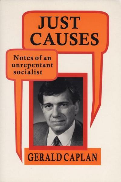 Just Causes: Notes of an Unrepentent Socialist