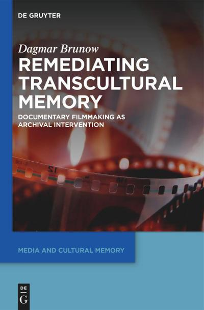 Remediating Transcultural Memory