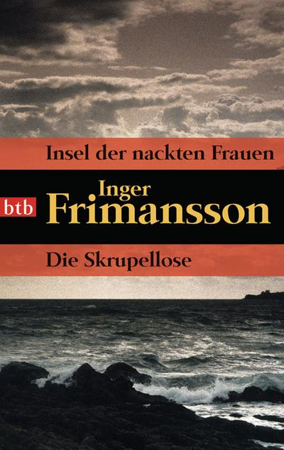 Insel der nackten Frauen/Die Skrupellose: Zwei Romane in einem Band