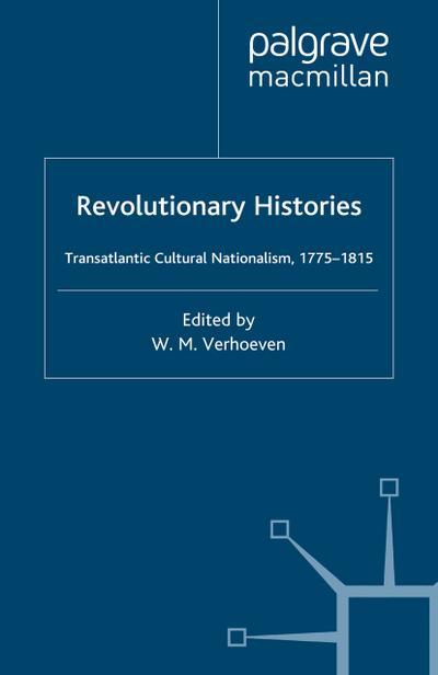 Revolutionary Histories