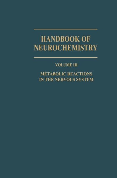 Metabolic Reactions in the Nervous System