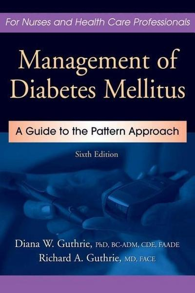 Management of Diabetes Mellitus: A Guide to the Pattern Approach