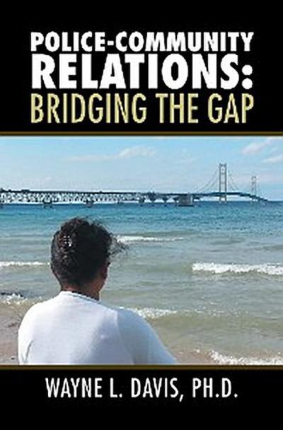 Police-Community Relations: Bridging the Gap