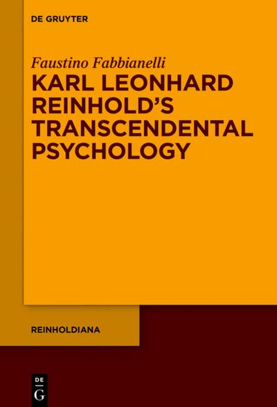 Karl Leonhard Reinhold's Transcendental Psychology