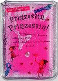 Prinzessin, Prinzessin!; Von eigensinnigen Dr ...