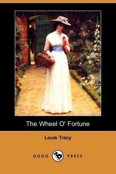 The Wheel O' Fortune (Dodo Press)