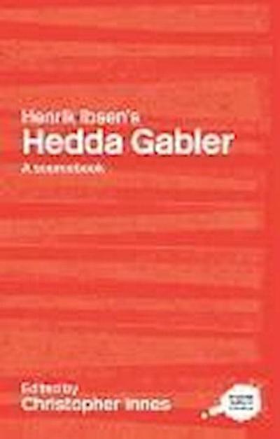 Henrik Ibsen's Hedda Gabler