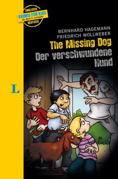 The missing Dog - Der verschwundene Hund - zweisprachig Deutsch- Englisch