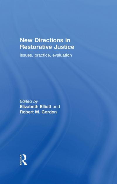 New Directions in Restorative Justice