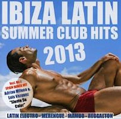 Ibiza Latin Summer Club Hits 2013
