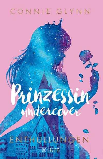 Prinzessin undercover 2 - Enthüllungen
