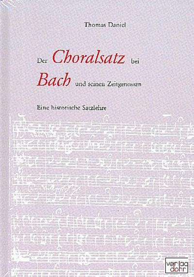 Der Choralsatz bei Bach und seinen Zeitgenossen
