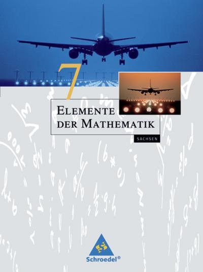 Elemente der Mathematik 7. Schülerband. Sachsen