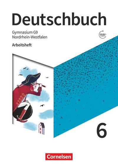 Deutschbuch Gymnasium 6. Schuljahr - Nordrhein-Westfalen - Neue Ausgabe - Arbeitsheft mit Lösungen