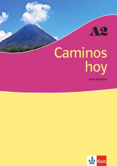 Caminos hoy A2. Guía didáctica