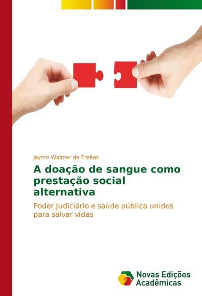 A doação de sangue como prestação social alternativa