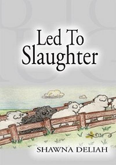 Led to Slaughter