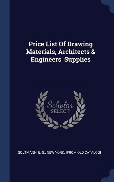 Price List of Drawing Materials, Architects & Engineers' Supplies