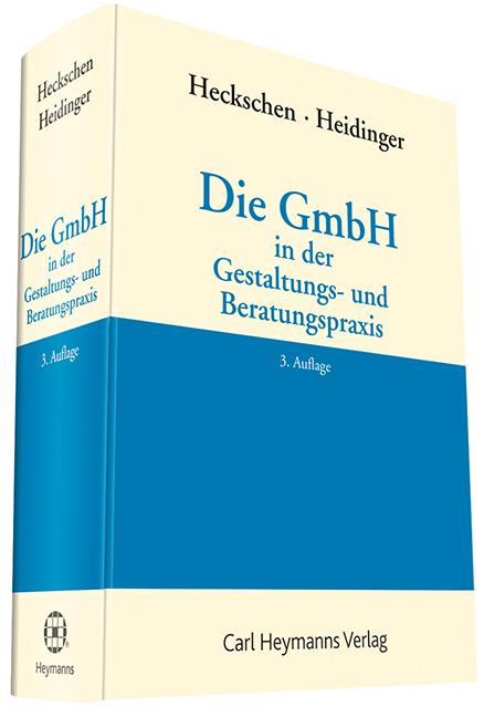 Die GmbH in der Gestaltungs- und Beratungspraxis - Heribert  ... 9783452276032