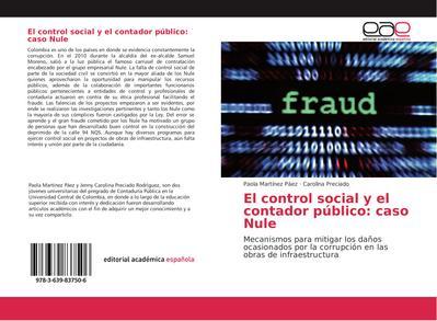 El control social y el contador público: caso Nule
