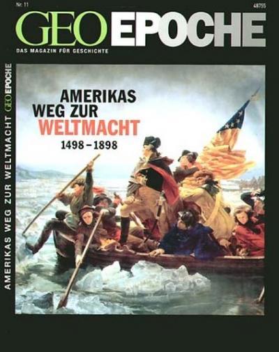 Geo Epoche Amerikas Weg zur Weltmacht 1498 - 1898