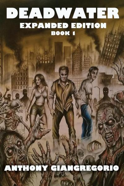 Deadwater: A Zombie Story ( Special Edition)