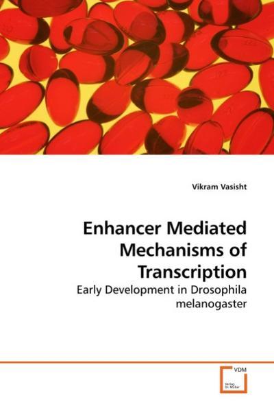 Enhancer Mediated Mechanisms of Transcription